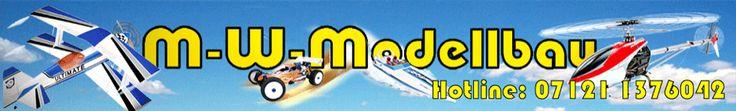 M-W-Modellbau-Shop RC Hubschrauber RC Flugmodelle RC Boote RC Auto