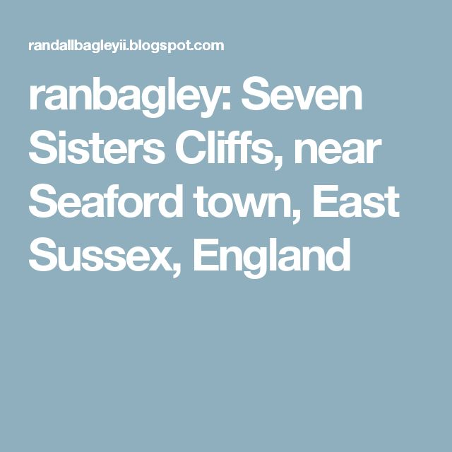 ranbagley: Seven Sisters Cliffs, near Seaford town, East Sussex, England