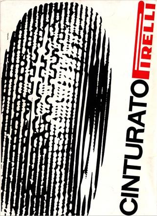 By Bob Noorda (1927-2010), 1960, Cinturato Pirelli, Italy.