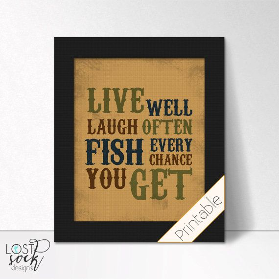 PRINTABLE: Live well  Laugh often Fish every chance you get fishing themed baby Boy bedroom Nursery wall Decor digital download