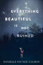 Gorgeous. The healing power of  nature.  Read the review at Quill and Quire: https://quillandquire.com/review/everything-beautiful-is-not-ruined/
