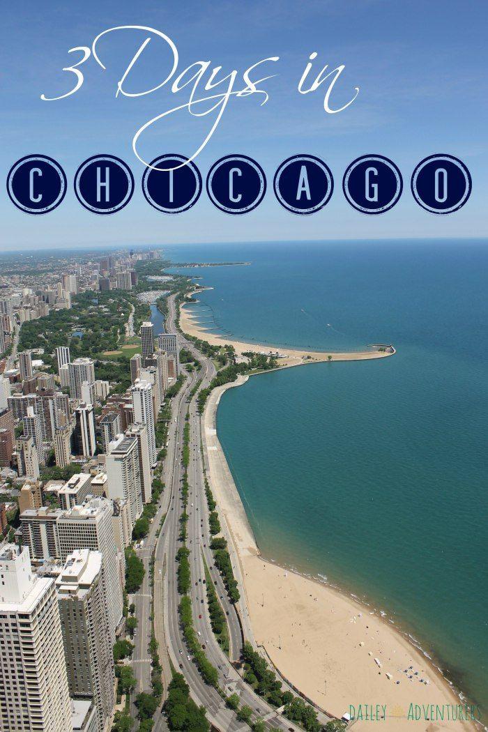 3 days in Chicago 109 best Chicago