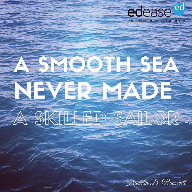 """A smooth sea never made a skilled sailor"" - Franklin D. Roosevelt #mondaymotivation #inspirationalquotes #quotestoliveby"