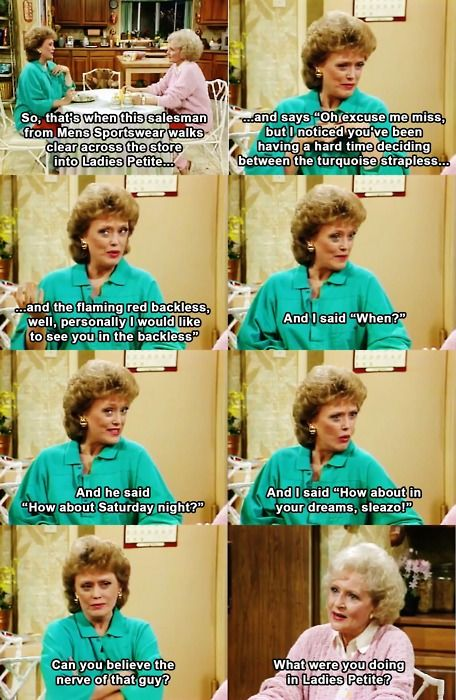 I love Golden Girls. Blanche haha