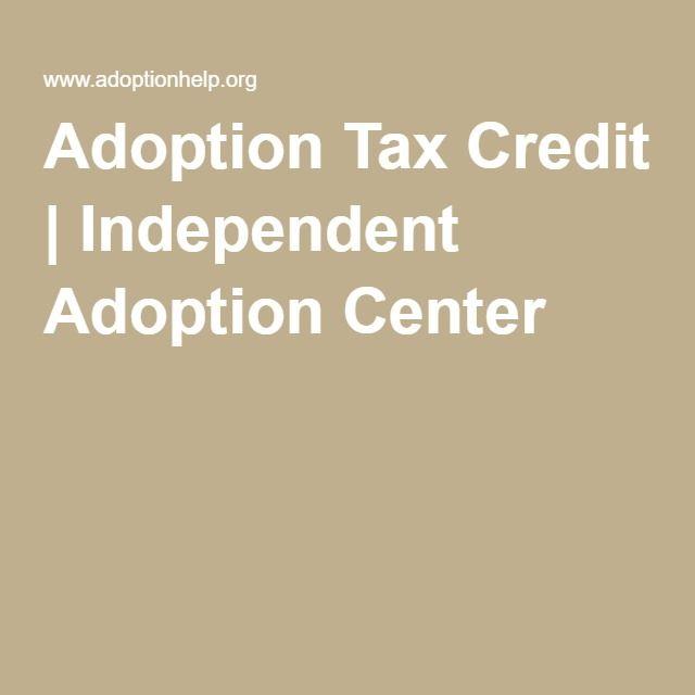 Adoption Tax Credit | Independent Adoption Center