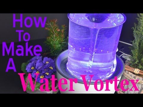 Easy and Cheap DIY Vortex Fountain That You Can Try Now!