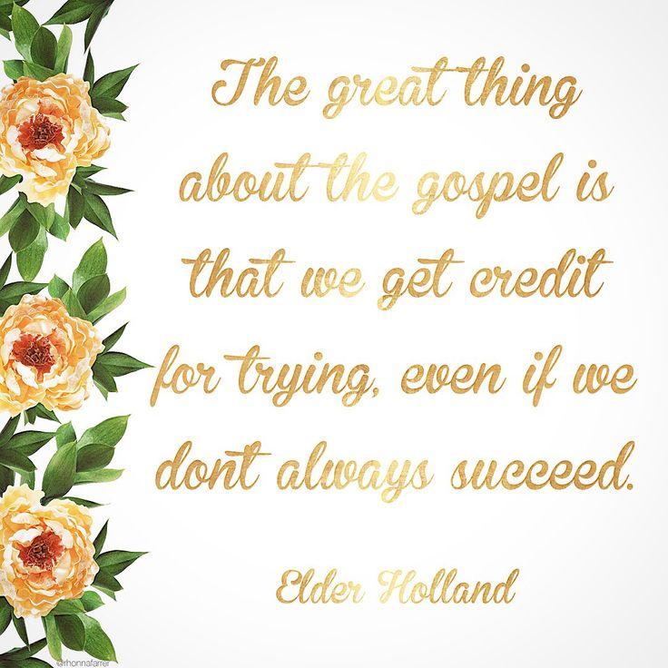 April 2016 General Conference quote ❤️ I love Elder Holland! #ldsconf www.lds.org