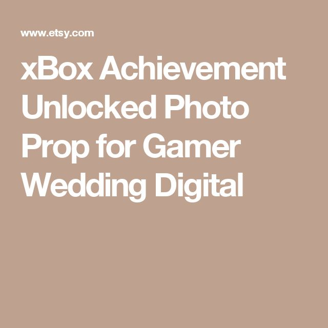 xBox Achievement Unlocked Photo Prop for Gamer Wedding Digital