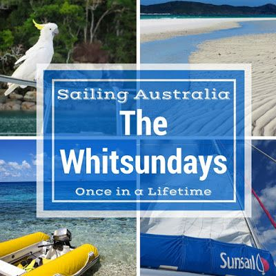 Once in a Lifetime - Sidewalk Safari - Sailing in the Whitsundays
