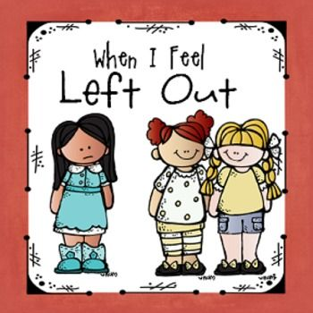 """When I Feel Left Out""  Helping Children Manage Social Exclusion"