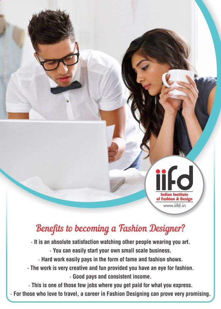 Benefits of becoming a Fashion Designer. For Fashion Designing Courses,Fill online form @ iifd.in/ For more assistance contact @ 9041766699 #iifd #chandigarh #best #fashion #designing #institute #chandigarh #mohali #punjab #design #admission #india #fashioncourse #himachal