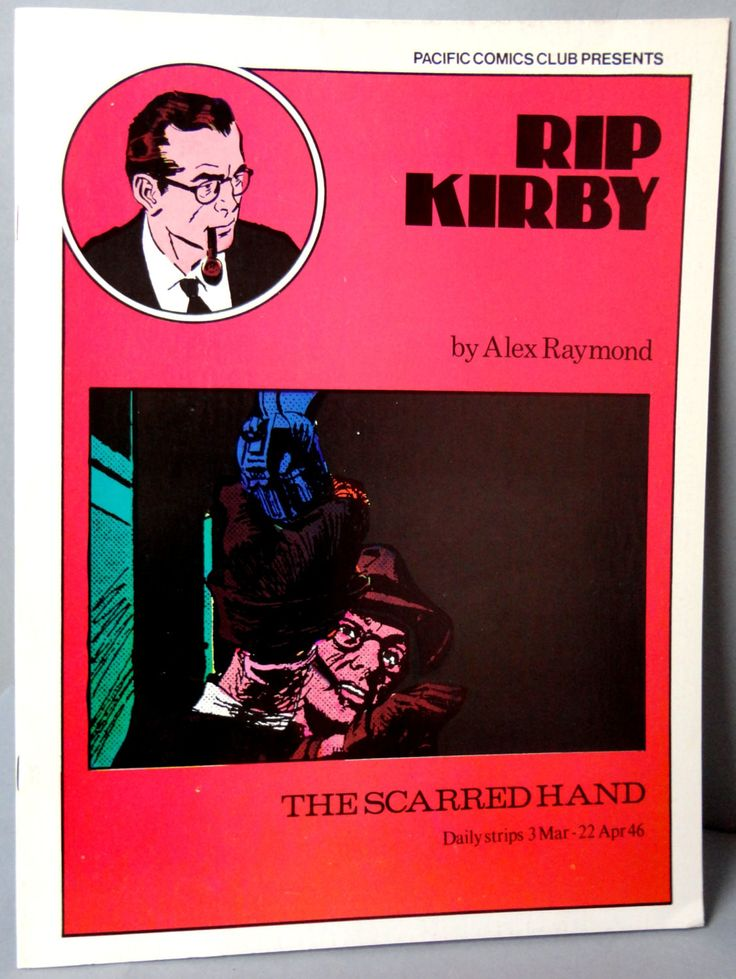 RIP KIRBY 1 The Scarred Hand Alex Raymond large size B & W reprints March 3 - April 22, 1946 Pacific Club 1980 Limited Edition