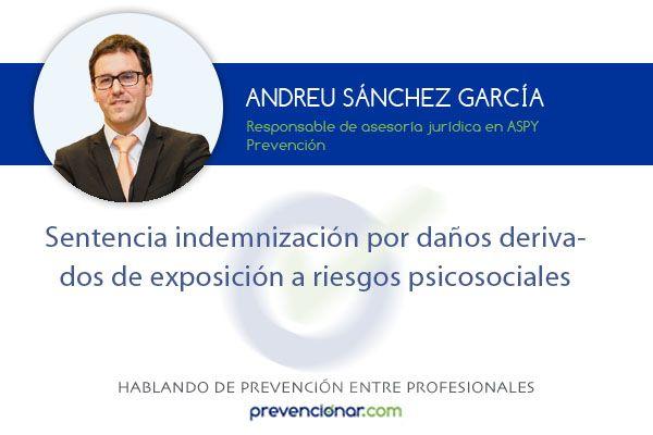 Sentencia indemnización por daños derivados de exposición a riesgos psicosociales http://prevencionar.com/2018/01/14/sentencia-indemnizacion-danos-derivados-exposicion-riesgos-psicosociales/