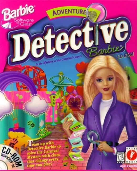 Barbie Detective in the Mystery of the Carnival Caper  Best Game ever! I don't think I ever beat it though....I want to play it now.