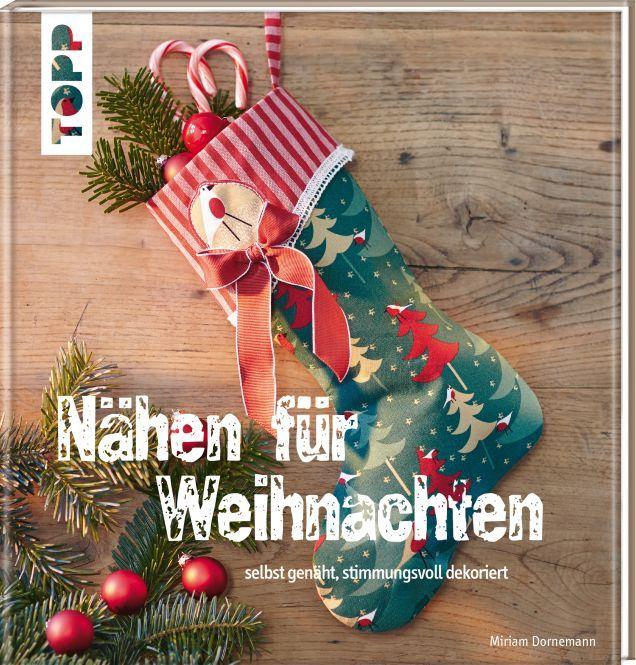Nähen für Weihnachten - selbst genäht, stimmungsvoll dekoriert