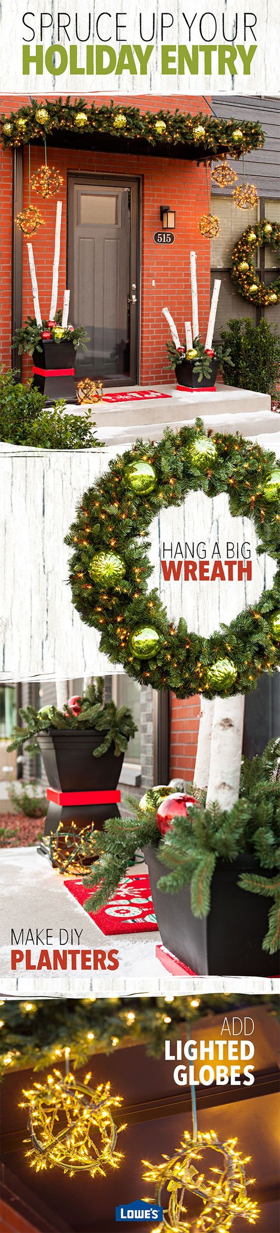 A small entry can make a big holiday statement with easy Christmas decorating ideas. Globe lights, lighted garland, a pre-lit wreath, and DIY topiaries frame the entrance of your condo or townhome with a welcoming holiday glow.