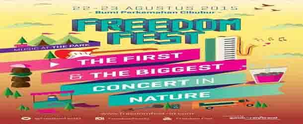 Jangan sampai ngga dateng ke acara Konser Musik Freedom Fest di Bumi Perkemahan Cibubur, DKI Jakarta ya? Bakalan asik banget deh pokoknya.