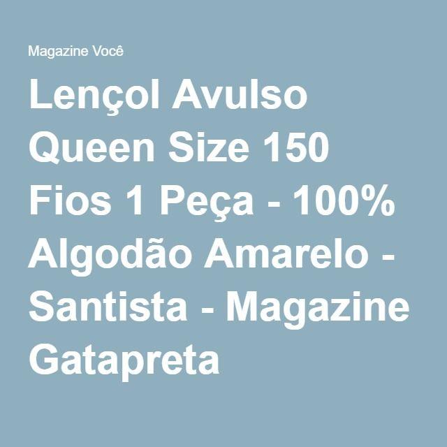 Lençol Avulso Queen Size 150 Fios 1 Peça - 100% Algodão Amarelo - Santista - Magazine Gatapreta