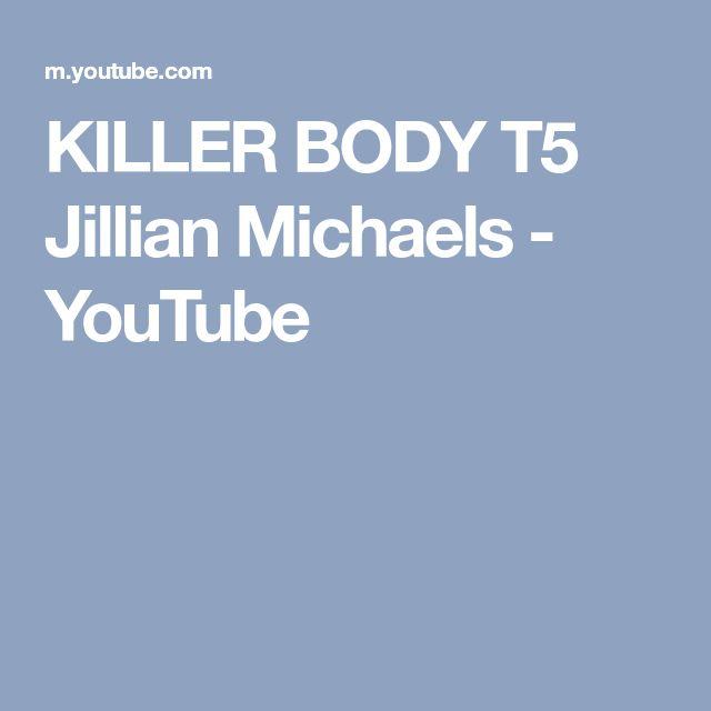 KILLER BODY T5 Jillian Michaels - YouTube
