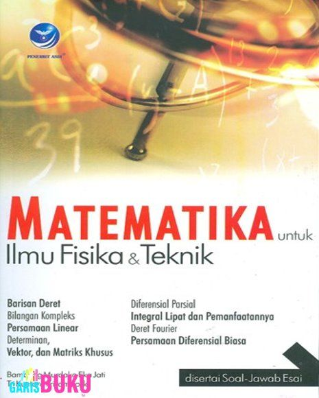Matematika Untuk Ilmu Fisika & Teknik