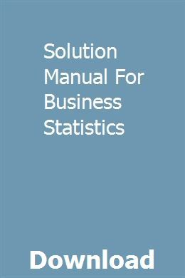 Solution Manual For Business Statistics | amunfopo