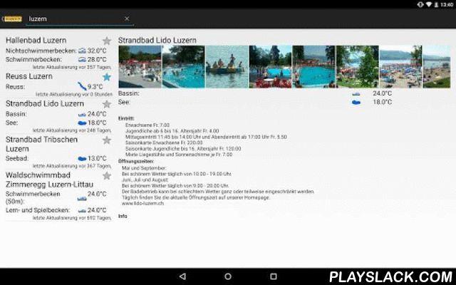 Wiewarm.ch  Android App - playslack.com , Aktuelle Wassertemperatur von Schweizer Badis (von wiewarm.ch).Ideal um herauszufinden wie warm das Wasser in deiner Badi ist. Es befinden sich diverse Badis (Fluss, See, Freibad, Hallenbad) in der Datenbank von wiewarm.ch. Die Temperatur ist je nach Badi unterschiedlich aktuell. Dies hängt von den Badibetreibern ab, wie oft sie die Wassertemperatur aktuallisieren.Es ist möglich nach Bädern zu suchen und diese auch als Favoriten zu speichern…