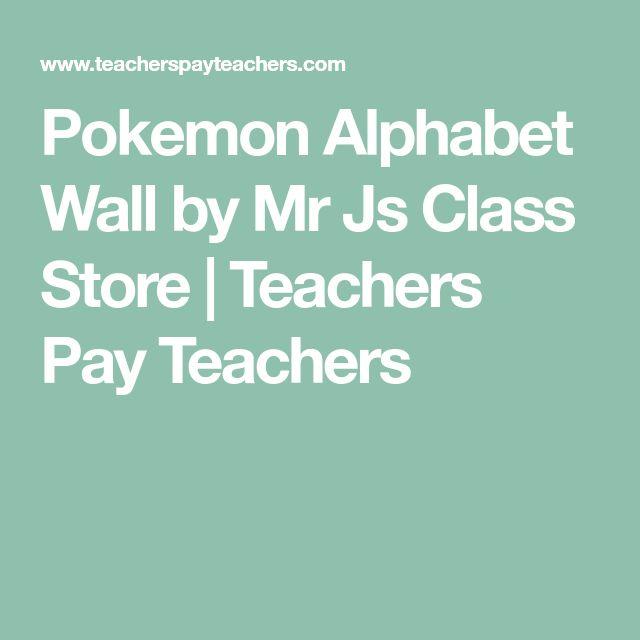 Pokemon Alphabet Wall by Mr Js Class Store | Teachers Pay Teachers