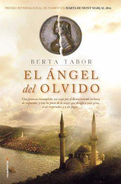 El ángel del olvido Autor/a: Berta Tabor Una promesa incumplida; un viaje por el Renacimiento en busca de respuestas, y tras los pasos de la mujer que desafió a una reina, a un emperador, y a un papa?
