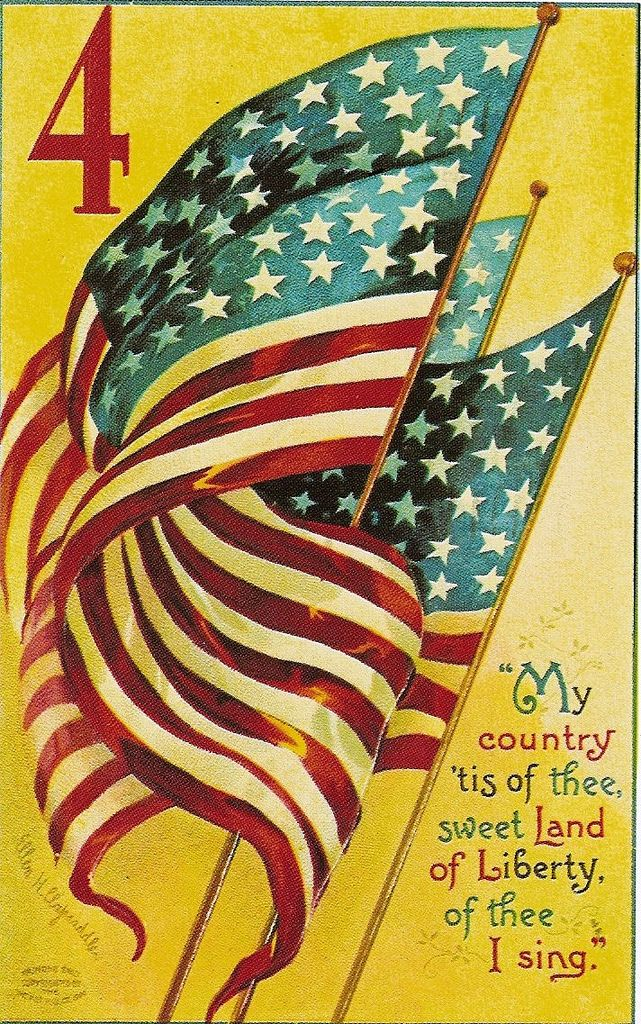 Vintage postcard.  My country 'tis of thee, sweet Land of Liberty, of thee I sing...