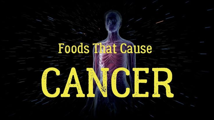 Top 20 Foods That Cause Cancer