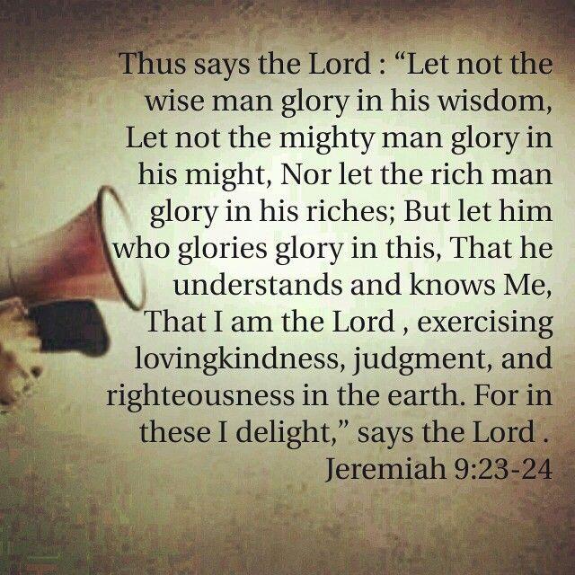 Jeremiah 9:23-24