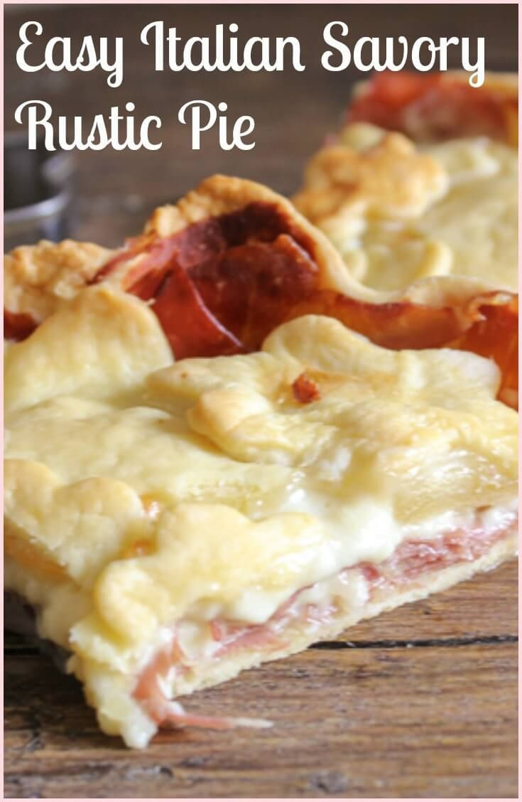 Italian Savory Rustic Pie is the perfect main dish or appetizer. A delicious double creamy filling of prosciutto, Gruyere and a little white sauce, gone in minutes.
