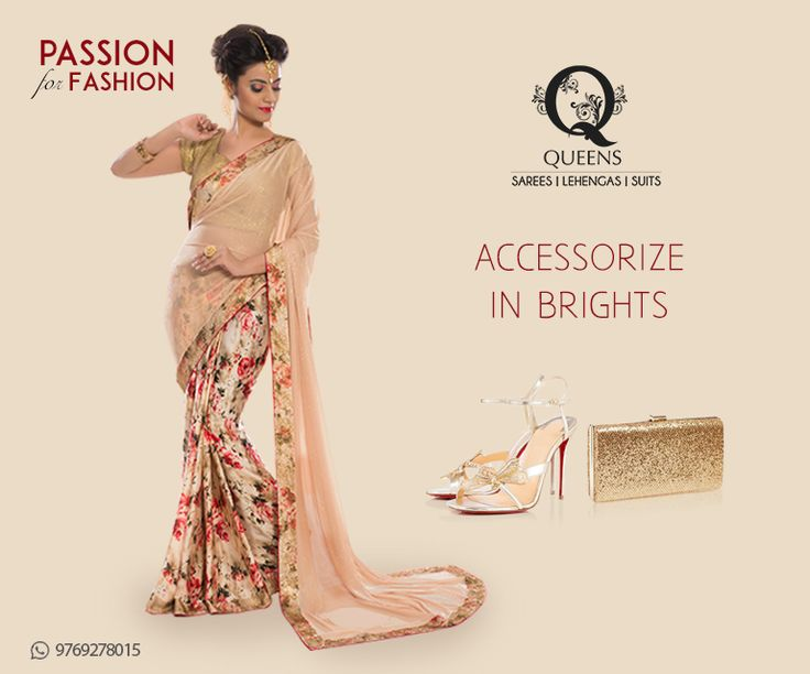 Wear a neutral base with shoes and a bag in two different complementary colors. #QueensEmporium #PassionforFashion #Accessories #Saree