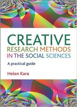 "BOOK REVIEW: ""Creative Research Methods in the Social Sciences: A Practical Guide"""