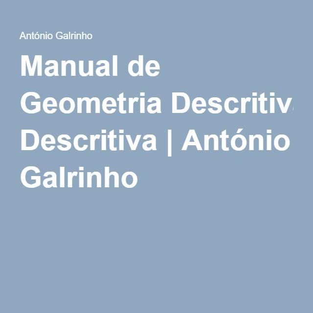 Manual de Geometria Descritiva   António Galrinho