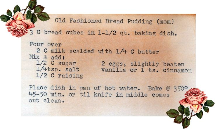 Old Fashioned Bread Pudding : a vintage recipe monday