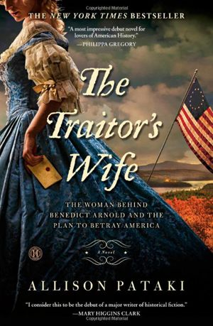 "Remember Benedict Arnold? He had a wife. And her story is really juicy, at least in this historical fiction novel. You'll hear about his wife, Peggy, through the eyes of her maid. It's the Revolutionary War meets ""Downton Abbey."" Trust us on this one."