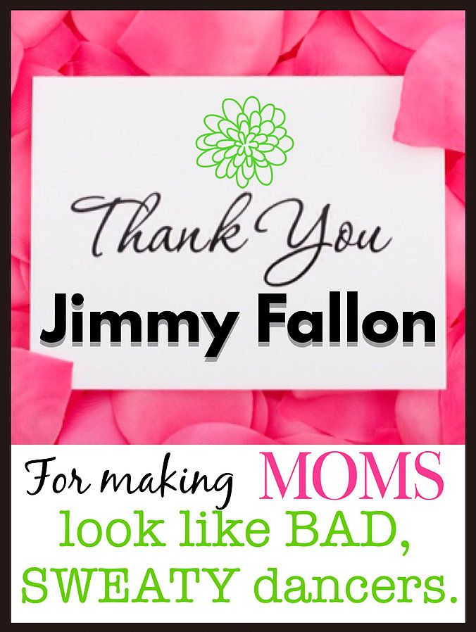 Bad hair, bad jeans, and bad dancing can happen to anyone to anyone.  So leave moms out of it.