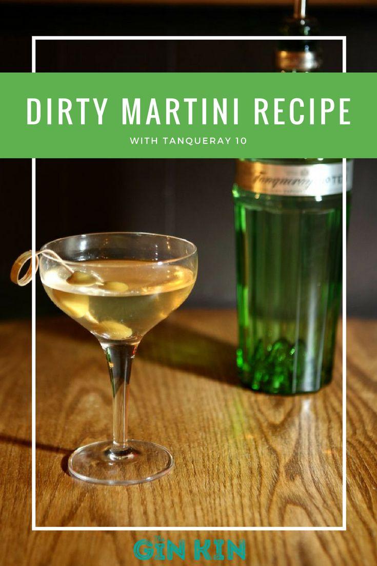 A Super Classy Tanqueray 10 Dirty Martini Recipe