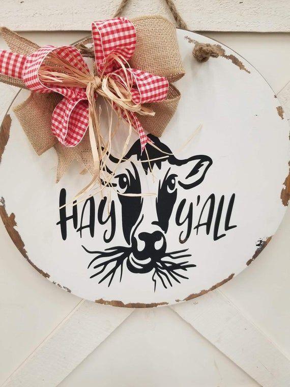 Farmhouse Cow Door Hanger Round Hay Ya Ll Cow Sign Round Etsy 1000 In 2020 Door Signs Diy Door Hangers Diy Round Wood Sign