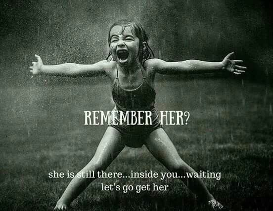 I know her...she is still there.  And I love her fiercely.
