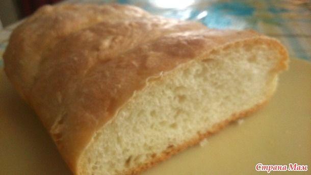 Хлеб домашний ( проверено мной).