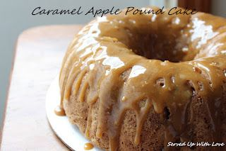 Caramel Apple Pound Cake - Served Up With Love