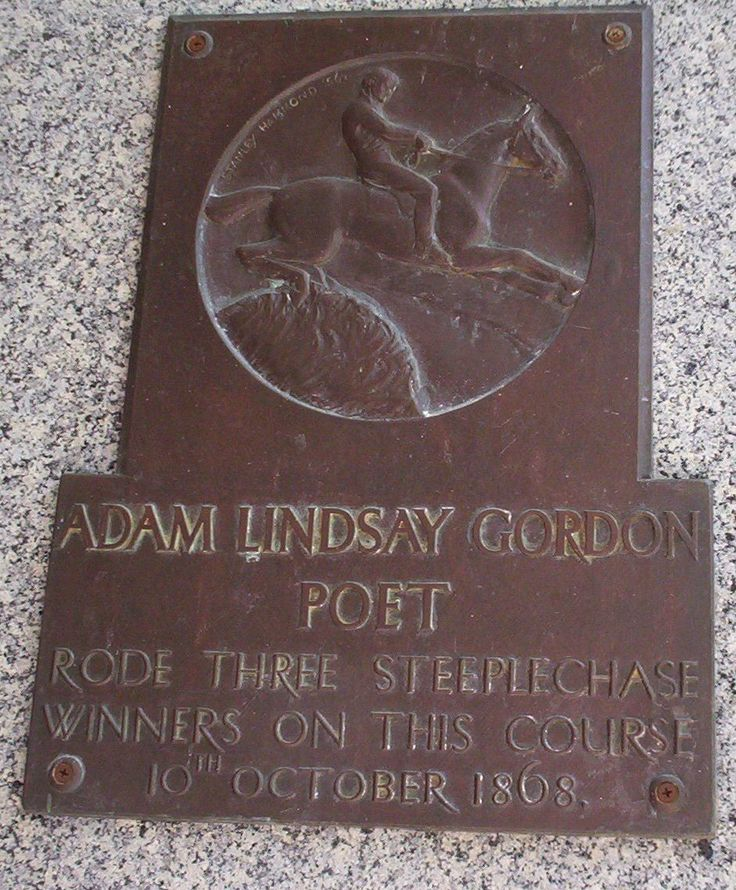 Flemington Racecourse Melbourne Hunt Club Meeting Saturday 10 October 1868 Adam Lindsay Gordon, as a jockey, won 3 steeplechase races in one day. For a full description of the race meeting see:  http://1drv.ms/1mRFbAW