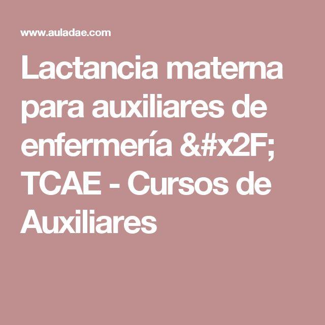 Lactancia materna para auxiliares de enfermería / TCAE - Cursos de Auxiliares