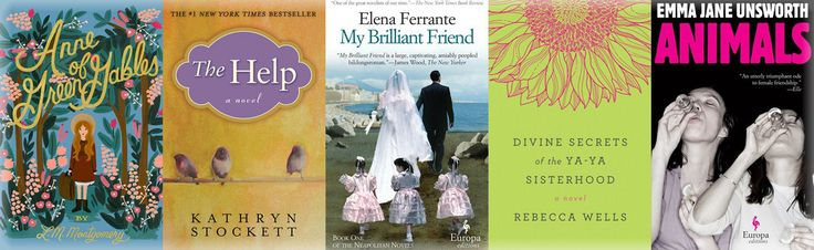 Relationships That Really Matter: 15 Great Books on Female Friendship