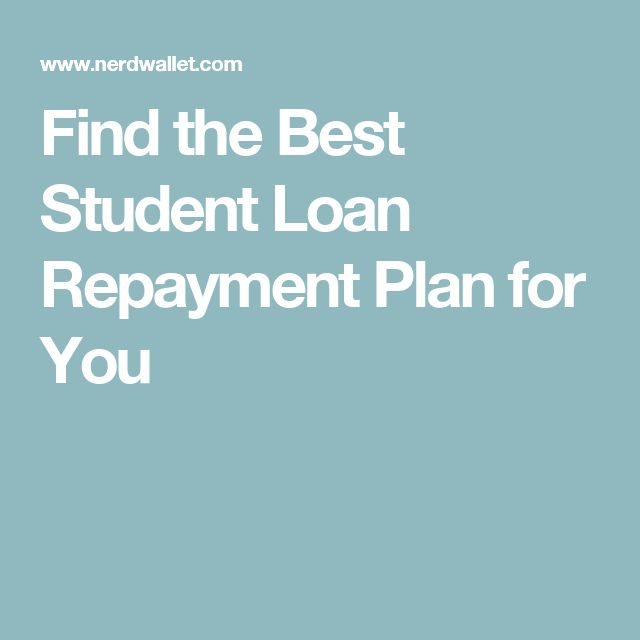 Find the Best Student Loan Repayment Plan for You