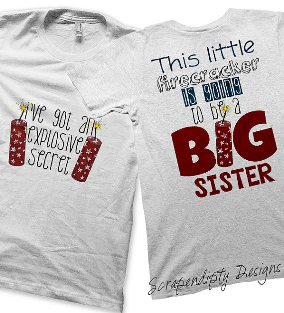 Firecracker iron on transfer iron on going to be a big for Big sister birth announcement shirts