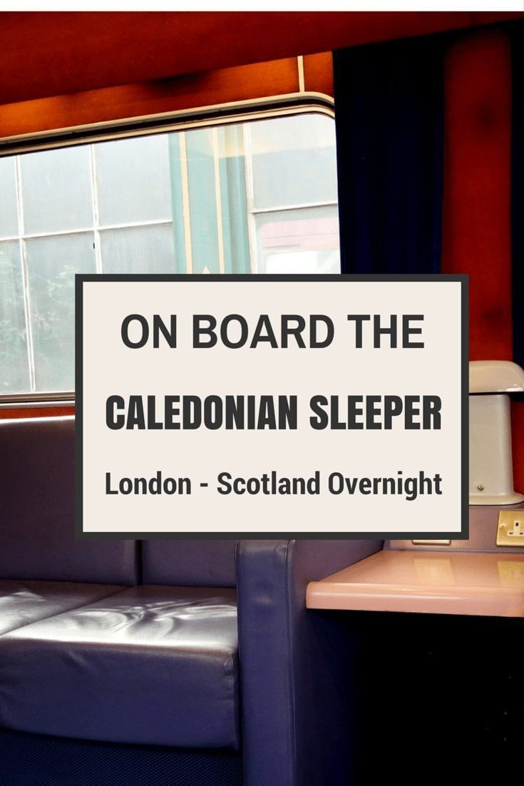 A Review Of The Caledonian Sleeper Train From London To