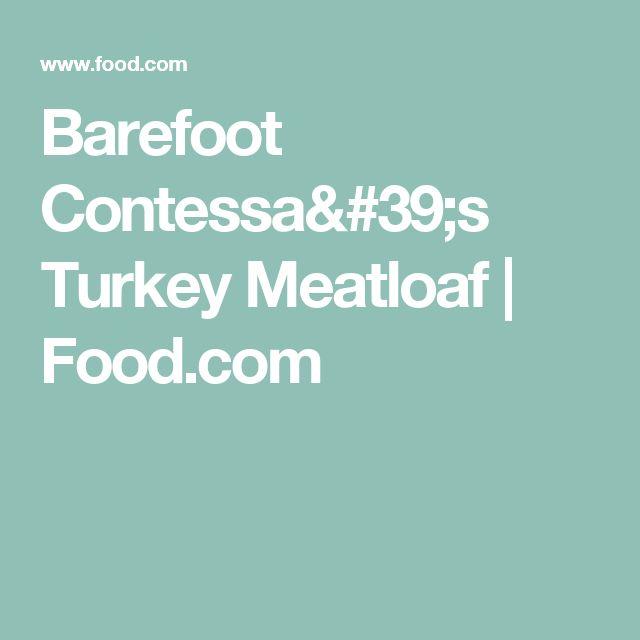Barefoot Contessa's Turkey Meatloaf | Food.com